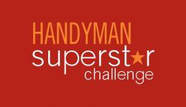 Handyman Superstar Challenge