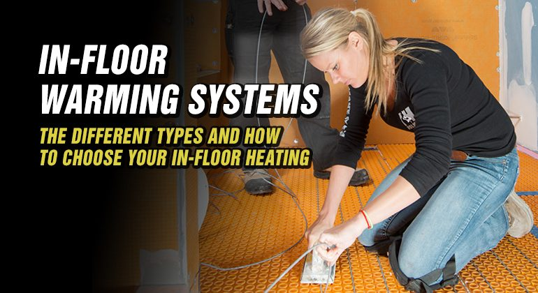 IN-FLOOR-WARMING-SYSTEMS-FEATURED-IMAGE