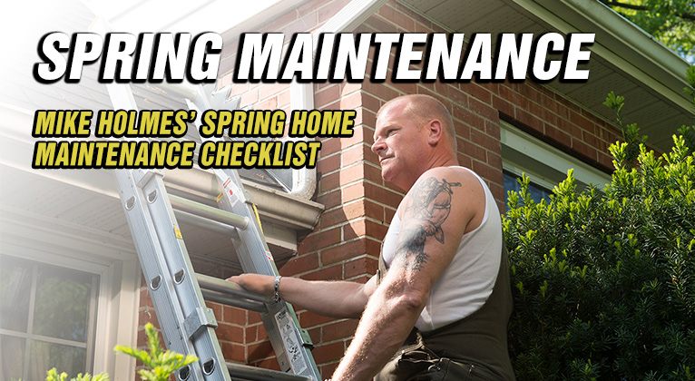 Spring-Maintenance-Checklist-Featured-Image Mike Holmes Advice Make It Right