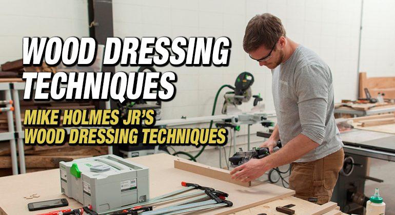 WOOD-DRESSING-TECHNIQUES
