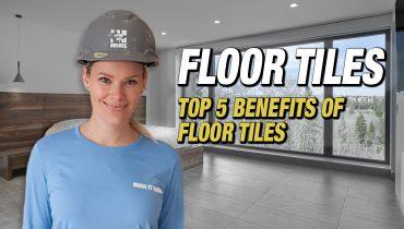 TOP-5-BENEFITS-OF-FLOOR-TILES-FEATURED-IMAGE