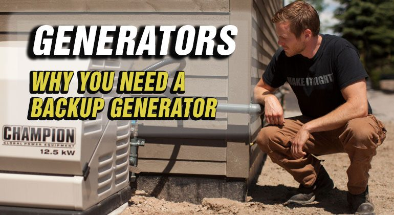 Why-You-Need-A-Backup-Generator-Featured-Image Mike Holmes Jr