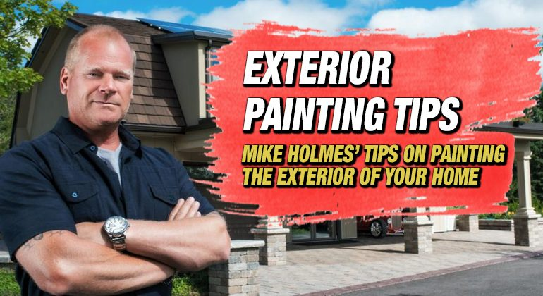 MIKE-HOLMES-EXTERIOR-HOME-PAINTING-TIPS-FEATURED-IMAGE